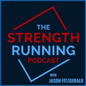 The Strength Running Podcast is one of the best running podcasts of 2019